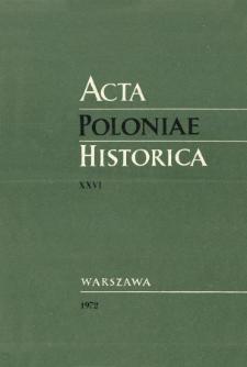 Acta Poloniae Historica. T. 26 (1972)