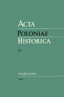 Acta Poloniae Historica T. 3 (1960)