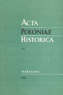 Acta Poloniae Historica T. 7 (1962)