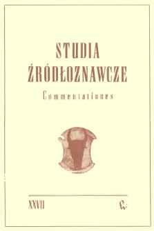 Studia Źródłoznawcze = Commentationes T. 27 (1983), Artykuły i rozprawy