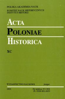 Acta Poloniae Historica T. 90 (2004), Studies