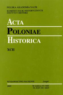 Acta Poloniae Historica T. 92 (2005)