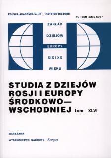 Studia z Dziejów Rosji i Europy Środkowo-Wschodniej. T. 46 (2011)