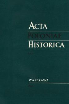 Acta Poloniae Historica. T. 17 (1968)