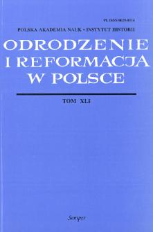 Odrodzenie i Reformacja w Polsce T. 41 (1997)