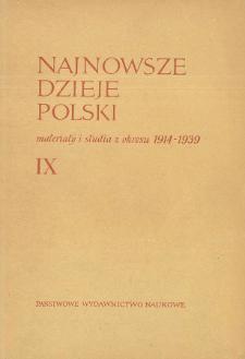 Najnowsze Dzieje Polski : materiały i studia z okresu 1914-1939 T. 9 (1965)