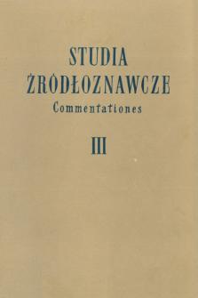 Studia Źródłoznawcze = Commentationes T. 3 (1958)
