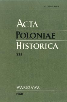 Acta Poloniae Historica. T. 41 (1980)