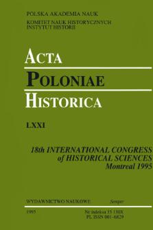 Acta Poloniae Historica. T. 71 (1995)