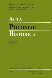 Acta Poloniae Historica. T. 72 (1995)