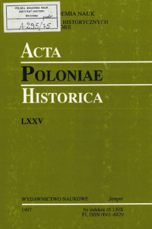 Acta Poloniae Historica. T. 75 (1997)