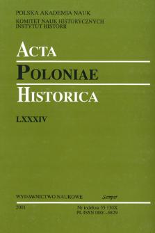 Acta Poloniae Historica. T. 84 (2001)