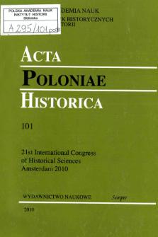 Acta Poloniae Historica. T. 101 (2010)