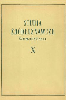 Studia Źródłoznawcze = Commentationes T. 10 (1965)