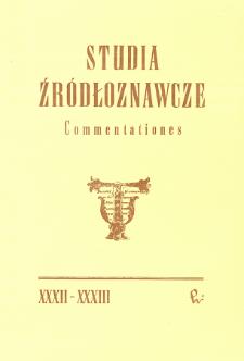 Studia Źródłoznawcze = Commentationes T. 32-33 (1990)