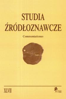 Studia Źródłoznawcze = Commentationes T. 47 (2009)