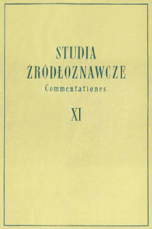 Studia Źródłoznawcze = Commentationes T. 11 (1965), Artykuły i rozprawy