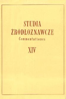Studia Źródłoznawcze = Commentationes T. 14 (1969), Artykuły i rozprawy