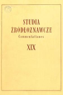 Studia Źródłoznawcze = Commentationes T. 19 (1974), Artykuły i rozprawy