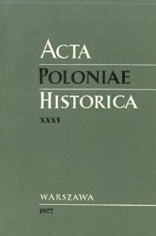 Acta Poloniae Historica. T. 35 (1977), Matériaux