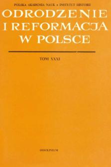 Odrodzenie i Reformacja w Polsce T. 31 (1986), Materiały