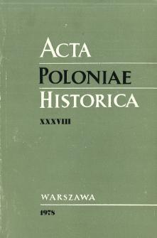 Acta Poloniae Historica. T. 38 (1978), Travaux