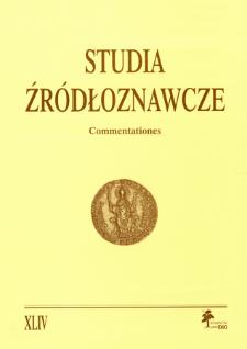 Studia Źródłoznawcze = Commentationes T. 44 (2006), Rozprawy i studia