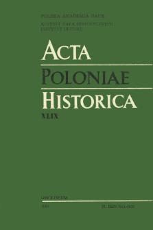 Acta Poloniae Historica. T. 49 (1984), Études