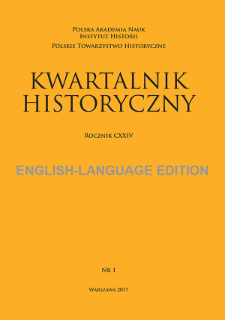 Kwartalnik Historyczny, Vol. 124 (2017) English-Language Edition No. 1