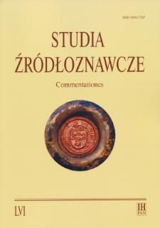 Studia Źródłoznawcze = Commentationes T. 56 (2018), Rozprawy
